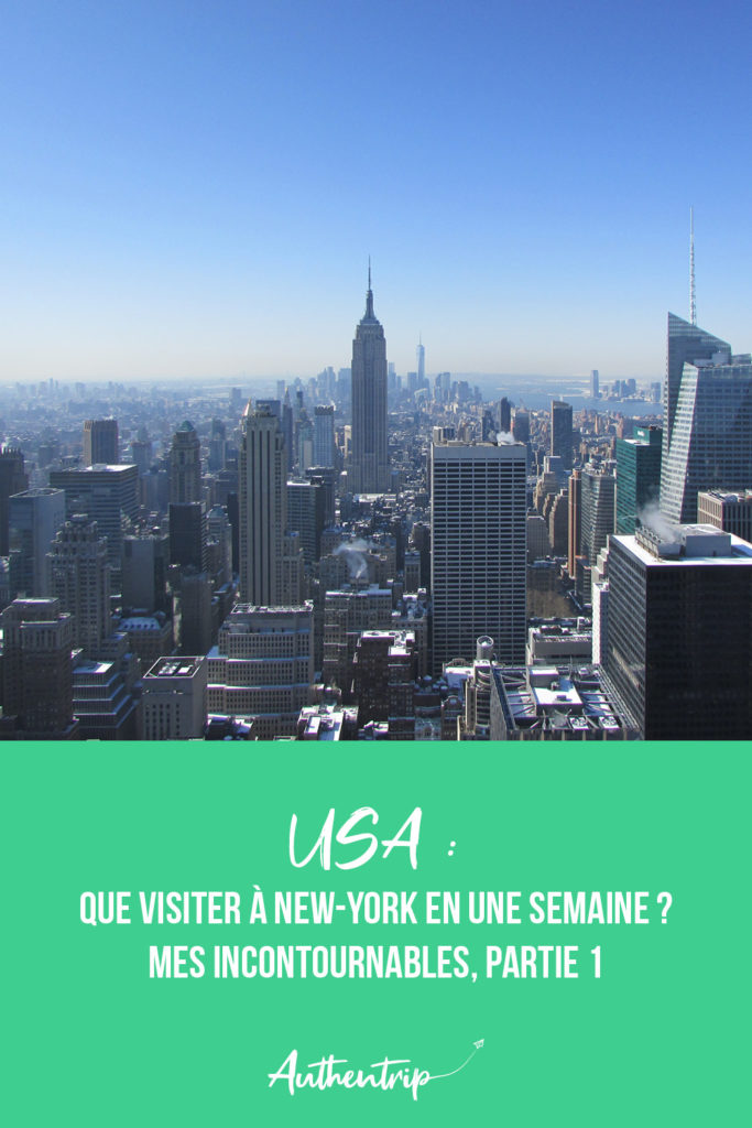 Que visiter à New York ?