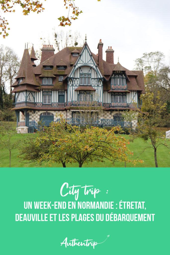 Week-end en Normandie : Deauville, Etretat et les plages du débarquement